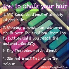 How to chalk your hair.. Hmmm. I've heard this washes out pretty easily so maybe for spirit week or something?? Idk I've never put any color in my hair :)