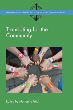 Translating for the Community edited by Mustapha Taibi #translation #interpreting