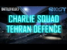 Hey guys! Welcome to Charlie Squad, where I team up with other Youtubers, throw in some teamwork, a few laughs for good measure and we see what we can get done.  This time I'm playing with Booman and Jonas and we're going back to vanilla BF3 with some Tehran Highway Rush Defence! Squad, Battlefield 3, Tehran, All Video, Teamwork, Youtubers, Vanilla, Neon Signs, Guys