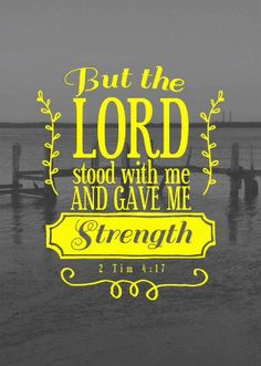 """But the Lord stood with me and gave me strength."" (2 Timothy 4:17) All Christians need strength, and our strength is found in the Lord Almighty, through faith in Jesus Christ. Christians who resonate with the message of this Bible verse are precisely the people I create my content for. May God richly motivate you, encourage you, and bless you for his glory alone! -Charles"