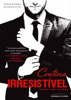 Cretino Irresistível - Livro 01 Confira Resenha