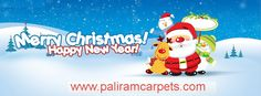 Wishing you all the best that life can bring, Merry Christmas to you and a year full of blessings.  From :- PaliramCarpets