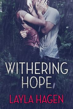 Blog Tour: Withering Hope by Layla Hagen {Review & Giveaway}   Rhea's Neon Journal   Book Blog  