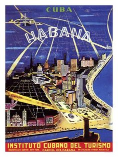Havana, Cuba~A rare Cuban poster/map depicting the second largest city in the Caribbean in all of its pre-Castro glory. An aerial view shows highlights of Havana's skyline, monuments and squares including the Capitolo Nacional, El Castillo de los Tres Reyes del Morro, Catedral de San Cristobal de La Habana, the Hotel Nacional, the Gran Teatro and many of the modern hotels and buildings.