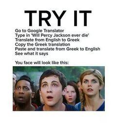 Try it!~ Percy Jackson