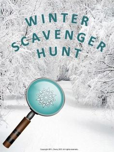$3 Pre-K-3  Winter Scavenger Hunt Going on a scavenger hunt is a great way to break away from desk activities. Students can spend time with classmates while observing the sights of Winter and learning about the great outdoors! This scavenger hunt could provide a wealth of opportunities for active fun and it will satisfy the students' natural urge to explore and learn about the world in which they live.