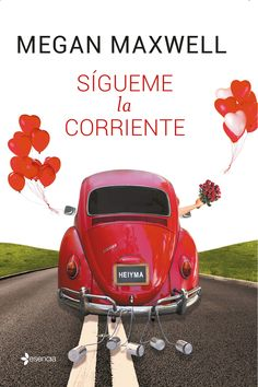 Sígueme la corriente by Megan Maxwell - Books Search Engine Megan Maxwell Pdf, Megan Maxwell Libros, I Love Books, Good Books, Books To Read, My Books, Eric Zimmerman, World Of Books, I Love Reading