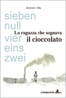 """""""La ragazza che sognava il cioccolato"""" di Roberto Olla, #libro #bestseller"""