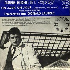 Vintage Collection Chanson officielle Expo 67 Donald Lautrec L Expo 67 Montreal, Montreal Quebec, Lounge, Bd Comics, World's Fair, Theme Song, Oeuvre D'art, Looking Back, Pop Culture