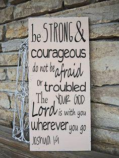 Be Strong and Courageous  Joshua 1:9 Sign por SuperiorStencils