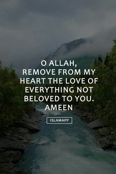 """O Allah, remove from my heart the love of everything not beloved to You. Islam Religion, Islam Muslim, Allah Islam, Islam Quran, Islam Beliefs, Spiritual Beliefs, Islam Hadith, Spiritual Guidance, Muslim Women"
