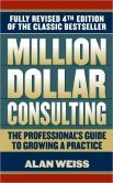 """Million Dollar Consulting by Alan Weiss. Deservedly a classic, this should be read by anyone who sells services. Weiss is one of the two smartest people I have ever personally met. (The other was a professor of mine at Cornell, Max Black.) His book offers the voice of experience on developing proposals that earn a """"yes"""" and pricing for profit, among many other useful topics."""