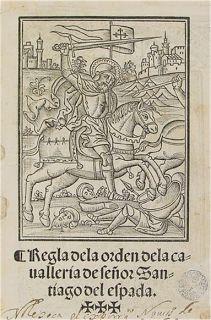 700 livres en euros   Regla de la Orden de la Caballería de Señor Santiago de la Espada ...