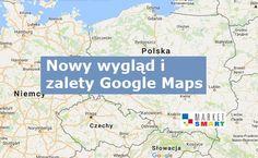 Google Maps - nowości w aplikacji (https://www.marketsmart.pl/nowy-wyglad-zalety-google-maps/)