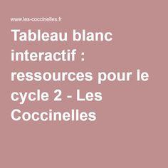 Tableau blanc interactif : ressources pour le cycle 2 - Les Coccinelles