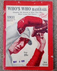 Vintage Original 1931 Who's Who In Baseball 16th Edition Bob Lefty Grove