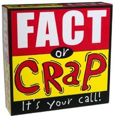 FACT OR CRAP board game - trivia with attitude - it's your call! Board Game Online, Board Games, Family Game Night, Family Games, Real Facts, Christmas Gifts For Men, Trivia Games, You Call, Kids Store
