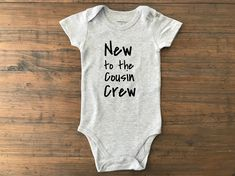 Cousins shirt new baby onesie new cousin onesie pregnancy announcement custom onesie baby announcement new cousin in town Cousins Shirts, Halloween Bebes, Baby Kicking, Baby Shower Dresses, Baby Blog, Baby Sleep, New Baby Products, Clothes, Internet