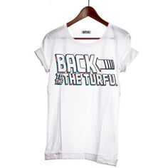 Tee Shirt Back to the Turfu €39.90
