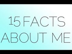 The Make-up Junkie: 15 More Facts About Me