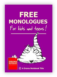 Free monologues for kids, written by kids!