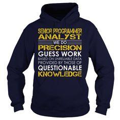 Senior Programmer Analyst - Job Title - Senior Programmer Analyst Job Title Tshirts (Programmer Tshirts)