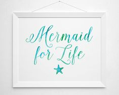 Mermaid for Life Printable mermaid quote modern by BokehEverAfter