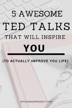 5 Ted Talks That Will Inspire You To Improve Your Life