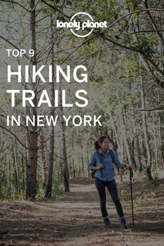 Explore the Empire State with these best hiking trails in New York.