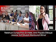 'Ketahuan'Jumpa Pers Di Hotel , Amir Papalia Dibiayai Jessica 'Arif Ditu...