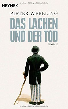 Das Lachen und der Tod: Roman von Pieter Webeling http://www.amazon.de/dp/3453418115/ref=cm_sw_r_pi_dp_ICsJvb0MFA91X