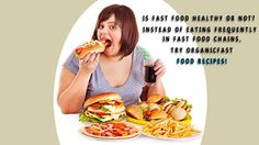 Double fat by stress plus fast food