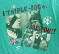 Christmas Story Triple Dog Dare You Shirt Ralphie Mens Green Large Short Sleeve  #ThunderCreek #GraphicTee