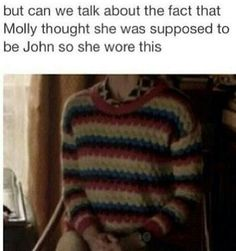 And she ended up ditching the jumper after he told her she just needed to be herself. <-- AH! I never even noticed!