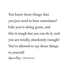 No one else is going to say it. Positive Vibes, Positive Quotes, Motivational Quotes, Inspirational Quotes, Favorite Quotes, Best Quotes, Quotes To Live By, Life Quotes, Relationship Quotes