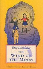 The Wind on the Moon by Eric Linklater. The fantastical adventures of two headstrong young girls. With some quite frightening 'baddies' and a mystery to solve, a forgotten gem from the 1940's which has recently been reprinted.