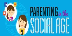 How Has Being a Parent Changed in the Social Media Age?