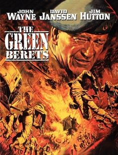 Green Berets, The (BD) John Wayne leads his special forces troops against the enemy in this first Hollywood treatment of the Vietnam War. It's rugged battle action all the way. David Janssen and Jim Hutton co-star. Old Movie Posters, Movie Poster Art, Movies Showing, Movies And Tv Shows, David Janssen, Movie Stars, Movie Tv, Westerns, John Wayne Movies