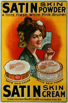 Satin Skin Cream, vintage advertising from the 1910′s.