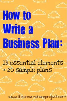 Learn more about the 13 essential elements on how to write a business plan and use the 20 sample plans for more information.