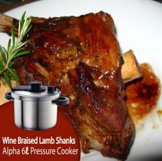 Wine braised #Lamb #Shanks come out #delicious with the alpha 6l pressure cooker