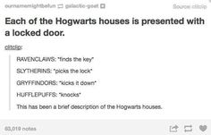 "When they found the best way to explain the difference between the houses. | 29 Times Tumblr Raised Serious Questions About ""Harry Potter"""