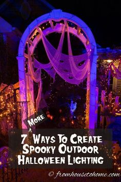 7 More Ways To Create Spooky Halloween Outdoor Lighting   Want to add some outdoor Halloween lighting but need some ideas on what to do? Click here to find great ways to add spooky outdoor lighting to your yard.