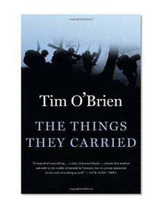 The Things They Carried - epic memoir about the Vietnam War