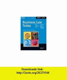 Business Law Today, The Essentials, 7th Edition Roger LeRoy Miller, Gaylord A. Jentz ,   ,  , ASIN: B001LZSR08 , tutorials , pdf , ebook , torrent , downloads , rapidshare , filesonic , hotfile , megaupload , fileserve