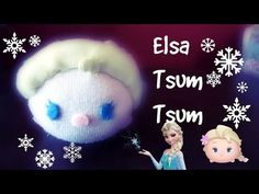Elsa Tsum Tsum (from Frozen) Sock Plushie Tutorial