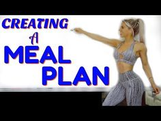 (3) How to CREATE a MEAL PLAN | Fat Loss - YouTube