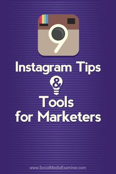 9 Instagram Tips and Tools for Marketers Social Media Examiner http://www.socialmediaexaminer.com/9-instagram-tips-tools-for-marketers/ via SocialMedia Examiner