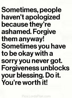 Forgiveness Unblocks