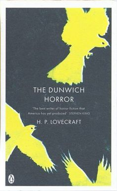 The Dunwich Horror (Penguin Red Classics)    (6/20/12). Lovecraft has some great horror tales! This is a good one!
